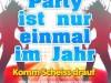 party-ist-nur-einmal-im-jahr-komm-scheiss-drauf-wir-feiern-mit-den-schlager-discofox-oktoberfest-karneval-und-apres-ski-xxl-hits-2013-bis-2014-various-artist